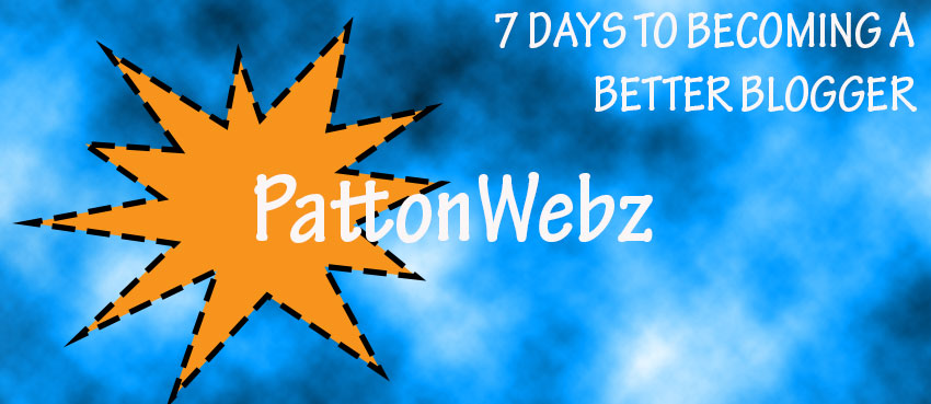 7 days to become a better blogger