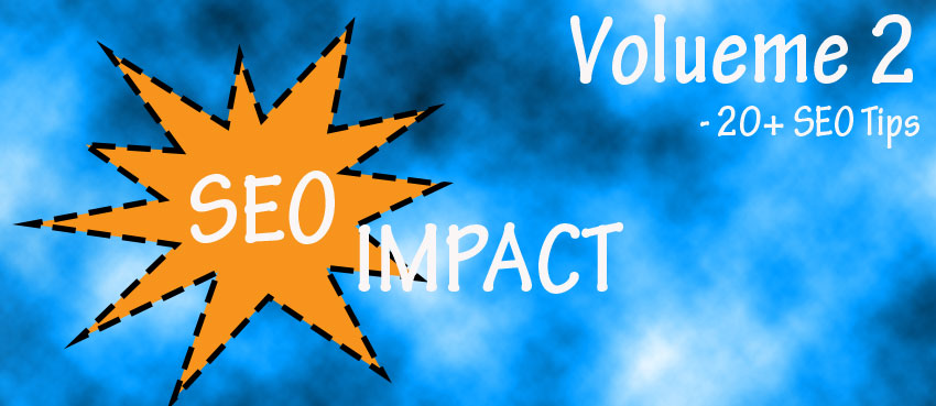 SEO IMPACT - Issue 2 cover photo - 20+ SEO tips